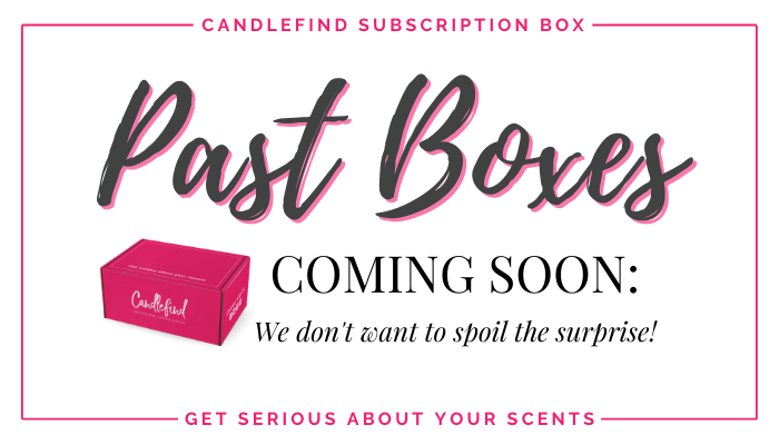 Candlefind Past Boxes Coming Soon